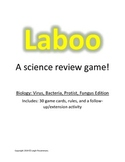 """Laboo"" a review game for biology (Virus, Bacteria, Protist, Fungus)"