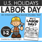Labor Day: A Holiday Book and Assessment for Grades 1-2
