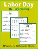 Labor Day (ASL Fingerspelling)