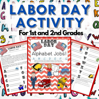 Labor Day Activity for Elementary K-6 : Alphabet Jobs! How