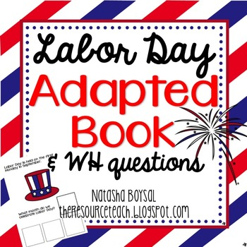 """Adapted Book """"Labor Day"""" with Comprehension Questions"""