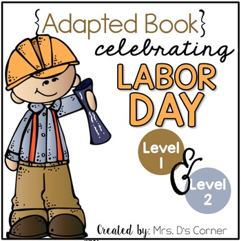 Labor Day Adapted Books ( Level 1 and Level 2 )