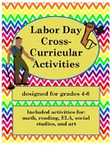 Labor Day Cross-Curricular Activities
