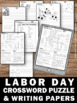 Labor Day Activities: Labor Day Crossword Puzzle, Labor Day Writing Papers