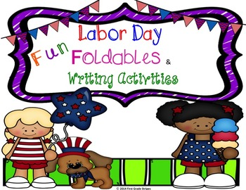 Labor Day Fun Foldable & Writing Activities