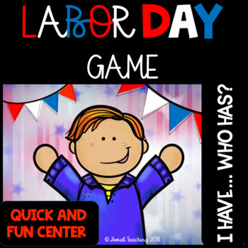 Labor Day I Have...Who Has Game