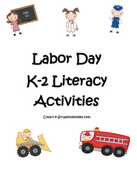 Labor Day K-2 Literacy Activities