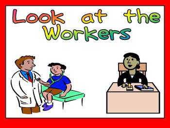Labor Day- Look at the Workers Shared Reading PowerPoint Kindergarten
