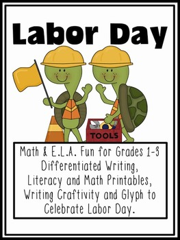 Labor Day Math & Literacy Fun for First, Second and Third Grade