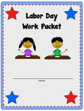 Labor Day Packet, K-2 Literacy and Math