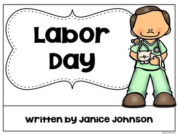 Labor Day Reader & Cut/Paste ~ For Young Readers