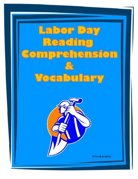 Labor Day Reading Comprehension & Vocabulary