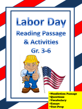 Labor Day Reading Passage and Activities Gr. 3-6