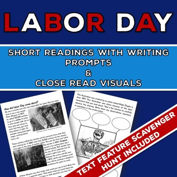 Labor Day: Readings, Writing Prompts, Close Read Pictures, and Text Feature Hunt