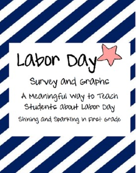 Labor Day Survey and Graphing Activities
