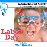 Labor Day WebQuest - Internet Activity for Classroom & Dis