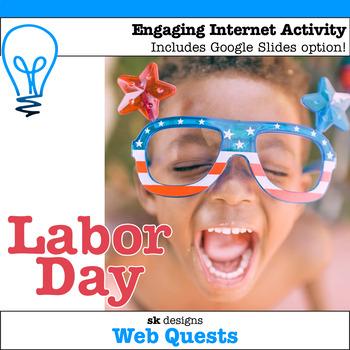 Labor Day WebQuest - Engaging Internet Activity