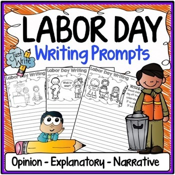 Labor Day Writing Prompts {Narrative Writing, Informative