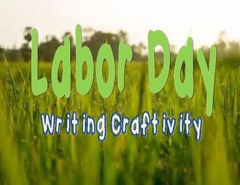 Labor Day Writing Craftivity