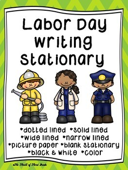 Labor Day Writing Paper--Labor Day Writing Stationary--DIFFERENTIATED