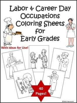 Labor DayCareer Day Occupation Coloring Sheets for Early Grades