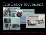 Projects! Labor Movement, Industrial Revolution, Progressive Era -Distance Learn