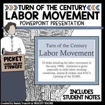 Labor Movement in the Early 1900s - PowerPoint
