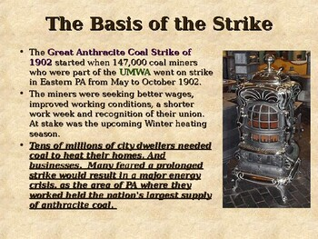 Labor Unrest in the U. S. - The Great Anthracite Coal Strike of 1902