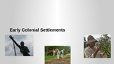 Labor in Colonial Settlements