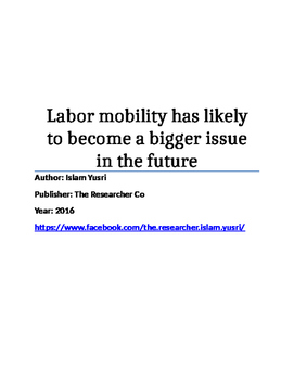 Labor mobility has likely to become a bigger issue in the future