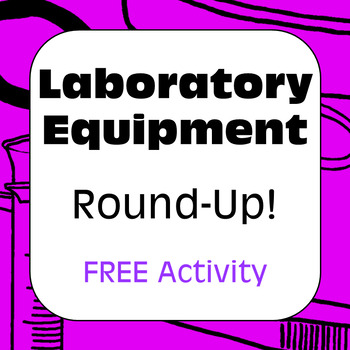 Laboratory Equipment & Science Tools: Lab Equipment Roundup