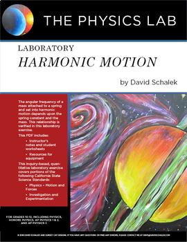 High School Physics - Laboratory: Harmonic Motion