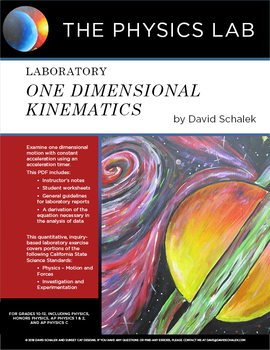 High School Physics - Laboratory: One Dimensional Kinematics