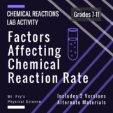 Labs: Investigating Chemical Reaction Rates (includes 2 labs)