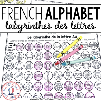 Labyrinthes des lettres (Letter Mazes for the FRENCH alphabet)