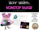 Lacey Walker, Nonstop Talker Activities