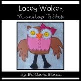 Lacey Walker, Nonstop Talker Craft