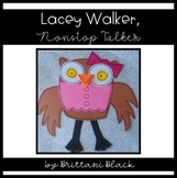 Lacey Walker, Nonstop Talker Craft