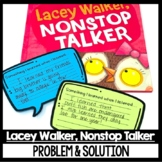 Lacey Walker Nonstop Talker Guided Reading Focus Problem a