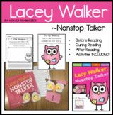 Lacey Walker, Nonstop Talker Literature Unit: Character Education K-3