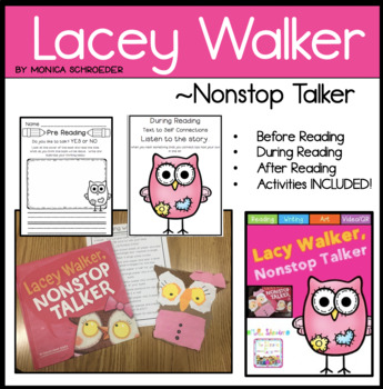 Lacey Walker, Nonstop Talker Literature Unit: Character Ed