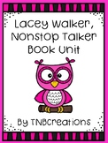 Lacey Walker, Nonstop Talker Activities