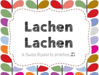 Lachen Lachen a song to practice tika-ti