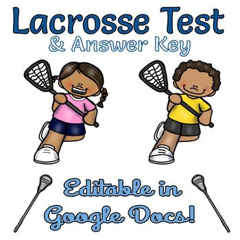 Lacrosse Test and Answer Key - Editable in Google Docs!