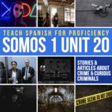 SOMOS Spanish 1 Unit 20 Storytelling: Ladrones