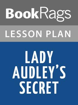 Lady Audley's Secret Lesson Plans