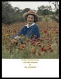 Lady Bird Johnson:Biographical Play( To Tell the Truth Play)
