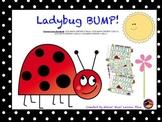 "Lady Bug ""Bump"""