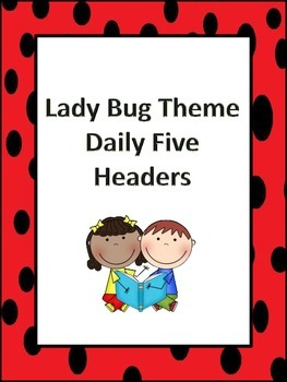 Lady Bug Daily Five Headers