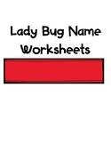 Lady Bug Name Worksheets Freebie